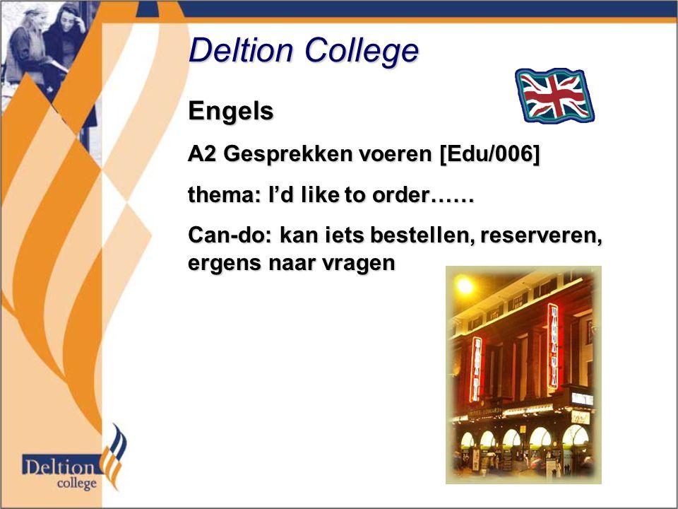 Deltion College Engels A2 Gesprekken voeren [Edu/006]